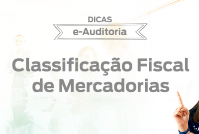 Capa-Dicas-Classificacao_Fiscal_de_Mercadorias