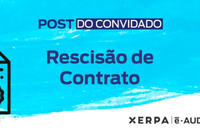 Capa-Post_Do_Convidado_rescisao-de-contrato
