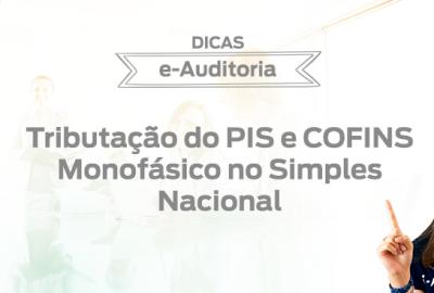 Capa-Dicas-Tributacao_PIS_COFINS_Monofasico_Simples_Nacional