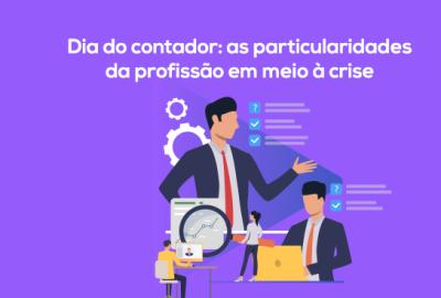 Dia do contador_as particularidades da profissão em meio à crise